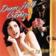 Dance Hall Crashers Honey I'm Homely