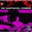 パット・マルティーノ El Hombre