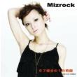 Mizrock 67億分の1の奇跡