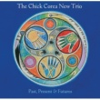 The Chick Corea New Trio THE CHICK COREA /PAS