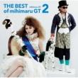mihimaru GT THE BEST of mihimaru GT2