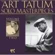 Art Tatum The Art Tatum Solo Masterpieces, Vol. 2