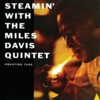 Miles Davis Quintet スティーミン [Remastered]