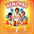 War Semi-Pro - Original Motion Picture Soundtrack