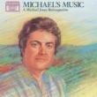 Michael Jones Michael's Music (A Michael Jones Retrospective)