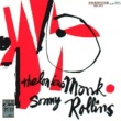 Thelonious Monk Thelonious Monk & Sonny Rollins [Remastered]