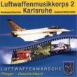 Luftwaffenmusikkorps 2 Karlsruhe Luftwaffenmärsche