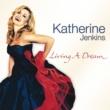 Katherine Jenkins Living A Dream
