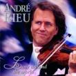 Andre Rieu ANDRE RIEU/LOVE AROU