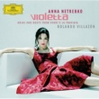 Anna Netrebko VIOLETTA - Arias and Duets from Verdi's La Traviata