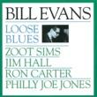 ビル・エヴァンス/ズート・シムズ/ジム・ホール/ロン・カーター/フィリー・ジョー・ジョーンズ ルース・ブルース