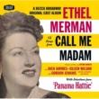 Ethel Merman OC/CALL ME MADAM(IRV [Original Broadway Cast]