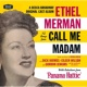 Ethel Merman OC/CALL ME MADAM(IRV [Original Broadway Cast]
