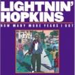 Lightnin' Hopkins How Many More Years I Got