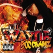 Lil Wayne 500 Degreez [Explicit Version]