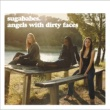 Sugababes Angels With Dirty Faces [International version]