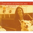 Various Artists Saturday Afternoon Jazz [Reissue]