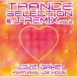 Various Artists Trance Selection & J-Remix Vol.2 Love Game Featuring Los Indios