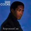 Sam Cooke Keep Movin' On [Remastered]