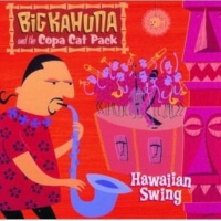 Big Kahuna and the Copa Cat Pack Come On-A-My House [Instrumental Reprise]