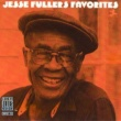 Jesse Fuller Jesse Fuller's Favorites