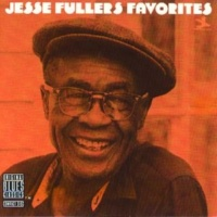 Jesse Fuller Key To The Highway [Album Version]