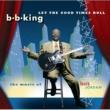 B.B.キング Is You Is Or Is You Ain't (My Baby) [Album Version]