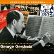 Various Artists Composers On Broadway: George Gershwin