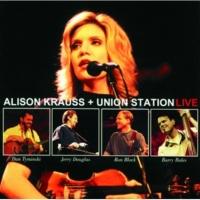 Alison Krauss & Union Station ライヴ