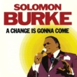 Solomon Burke A Change Is Gonna Come