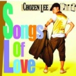 CHOZEN LEE Songs Of Love