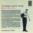 Barney Kessel To Swing Or Not To Swing [Vol. 3]