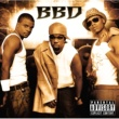 Bell Biv DeVoe BBD [Explicit Version]