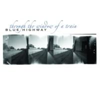 Blue Highway Blues On Blues