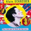 Alain Schneider Plus Loin Que Le Bout De Ton Nez