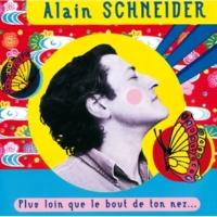 Alain Schneider Tout Rebarbouiller [Album Version]