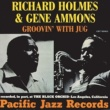 "Gene Ammons/Richard ""Groove"" Holmes Happy Blues (Good Vibrations)"