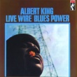 Albert King Live Wire/Blues Power [Remastered]