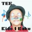 TEE Kido I Raku