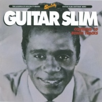 Guitar Slim Trouble Don't Last [Album Version]