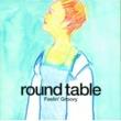 ROUND TABLE Feelin' Groovy