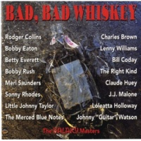 The Merced Blue Notes Bad, Bad Whiskey