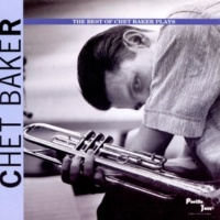 チェット・ベイカー The Best Of Chet Baker Plays
