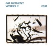 Pat Metheny PAT METHENY/WORKS 2