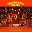Various Artists Fantastic Mr. Fox (Original Soundtrack)