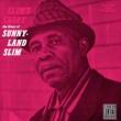 Sunnyland Slim SUNNYLAND SLIM/SLIM' [Remastered]