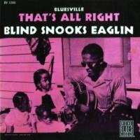 Blind Snooks Eaglin Bottle Up And Go [Album Version]