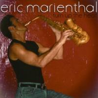 Eric Marienthal Remember Our Promise [Album Version]