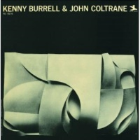Kenny Burrell Kenny Burrell & John Coltrane [Rudy Van Gelder Remaster]