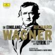 Teresa Weissbach Im Einklang. Richard Wagner trifft auf Lyrik seiner Zeit